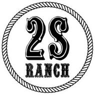 2S RANCH