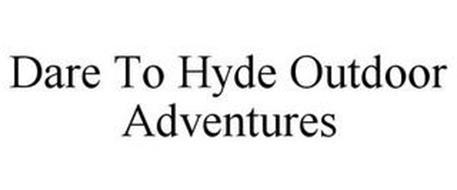 DARE TO HYDE OUTDOOR ADVENTURES