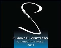 S SIMONEAU VINEYARDS CHARDONNAY ROSE