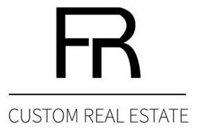 FR CUSTOM REAL ESTATE