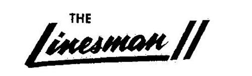 THE LINESMAN II