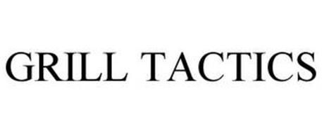 GRILL TACTICS