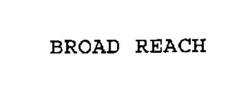 BROAD REACH