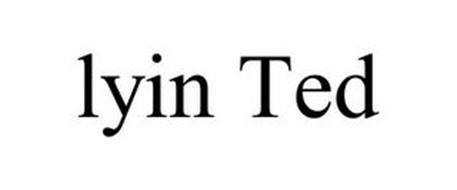 LYIN TED