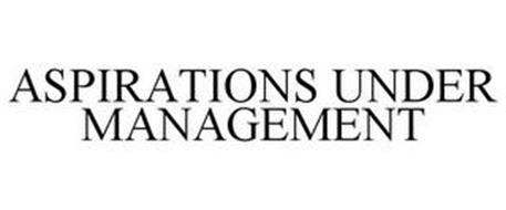 ASPIRATIONS UNDER MANAGEMENT