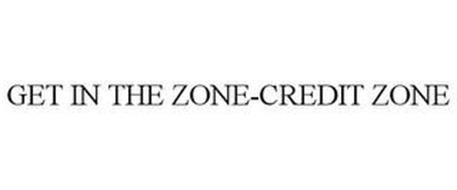 GET IN THE ZONE-CREDIT ZONE