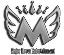 M MAJOR MOVES ENTERTAINMENT
