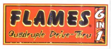 FLAMES QUADRUPLE DRIVE-THRU 6 IN 1