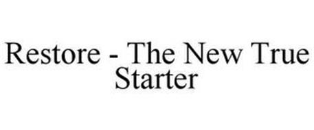 RESTORE - THE NEW TRUE STARTER