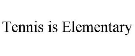 TENNIS IS ELEMENTARY