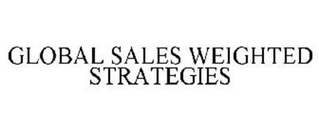 GLOBAL SALES WEIGHTED STRATEGIES