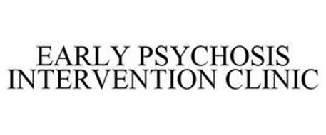 EARLY PSYCHOSIS INTERVENTION CLINIC