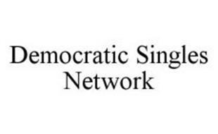 DEMOCRATIC SINGLES NETWORK
