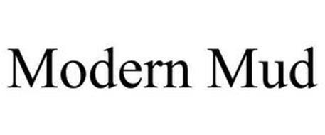MODERN MUD