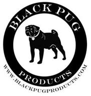 BLACK PUG PRODUCTS WWW.BLACKBUGPRODUCTS.COM