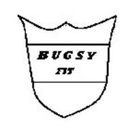 BUGSY FIT