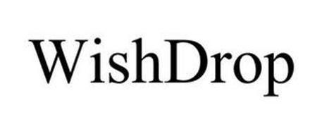 WISH DROP
