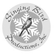 SINGING BIRD PRODUCTIONS, INC.