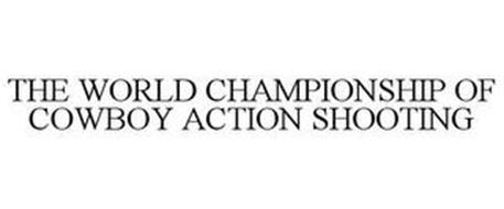 THE WORLD CHAMPIONSHIP OF COWBOY ACTION SHOOTING