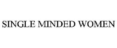 SINGLE MINDED WOMEN
