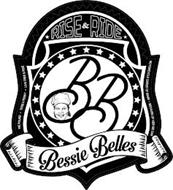 BB BESSIE BELLES RISE & RIDE WE POUND TOSS A PENN LIVE FREE & RIDE MOTORCYCLE QUEEN OF MIAMI BECAUSE OF HER CAN