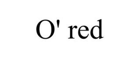 O' RED