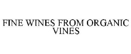 FINE WINES FROM ORGANIC VINES