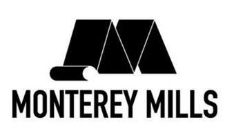 M MONTEREY MILLS