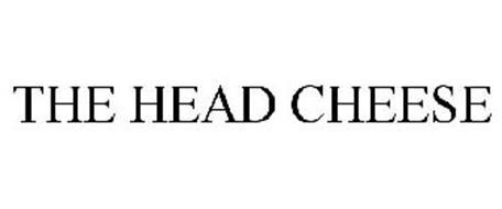 THE HEAD CHEESE
