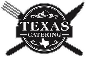 TEXAS CATERING