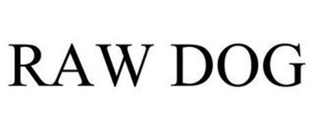 RAW DOG