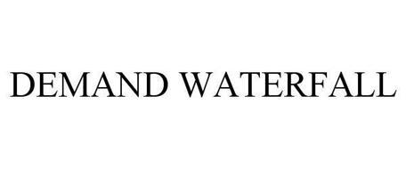 DEMAND WATERFALL