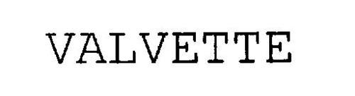 VALVETTE