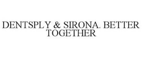 DENTSPLY & SIRONA. BETTER TOGETHER