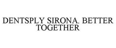 DENTSPLY SIRONA. BETTER TOGETHER