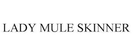 LADY MULE SKINNER