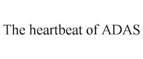 THE HEARTBEAT OF ADAS