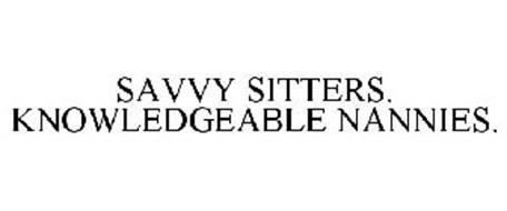 SAVVY SITTERS. KNOWLEDGEABLE NANNIES.