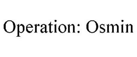 OPERATION: OSMIN