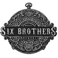 S II III IV V VI ESTABLISHED MMXVIII SIX BROTHERS BREWERY IV VI