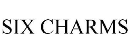 SIX CHARMS