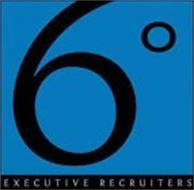 6º EXECUTIVE RECRUITERS