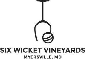 SIX WICKET VINEYARDS MYERSVILLE, MD