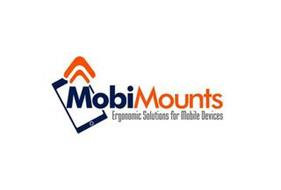 MOBIMOUNTS ERGONOMIC SOLUTIONS FOR MOBILE DEVICES