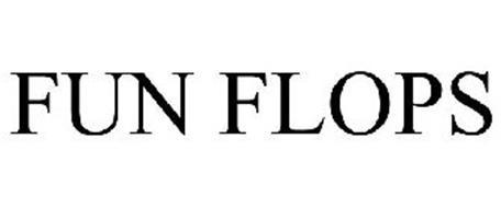 FUN FLOPS
