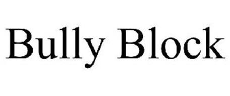 BULLY BLOCK