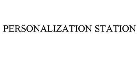 PERSONALIZATION STATION