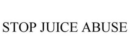 STOP JUICE ABUSE