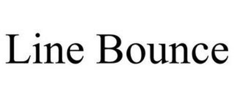 LINE BOUNCE