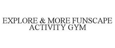 EXPLORE & MORE FUNSCAPE ACTIVITY GYM